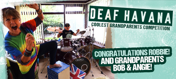 Deaf Havanna Cool Grandparents Competition Winner - Robbie, and Grandparents Bob and Angie