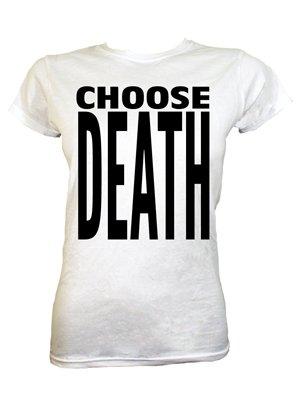 Choose Death Ladies White T-Shirt
