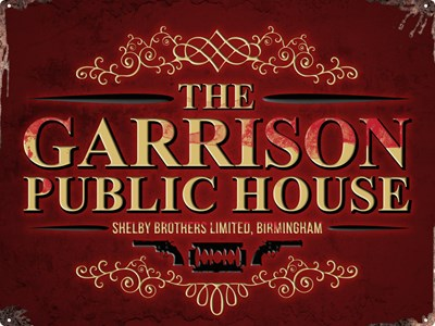 The Garrison Public House Tin Sign Inspired By Peaky
