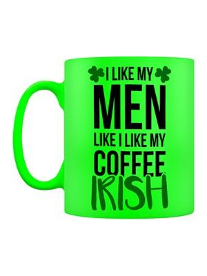 St Patrick's Day I Like My Men Irish Green Neon Mug